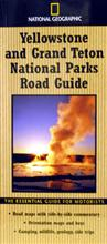 National Geographic Yellowstone/Grand Teton Road Guide